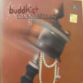 Buddhist Incantations